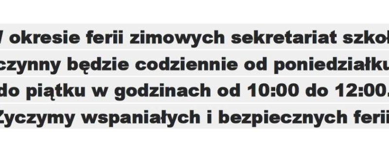 Godziny pracy sekretariatu w czasie ferii 27.01.2020 r.
